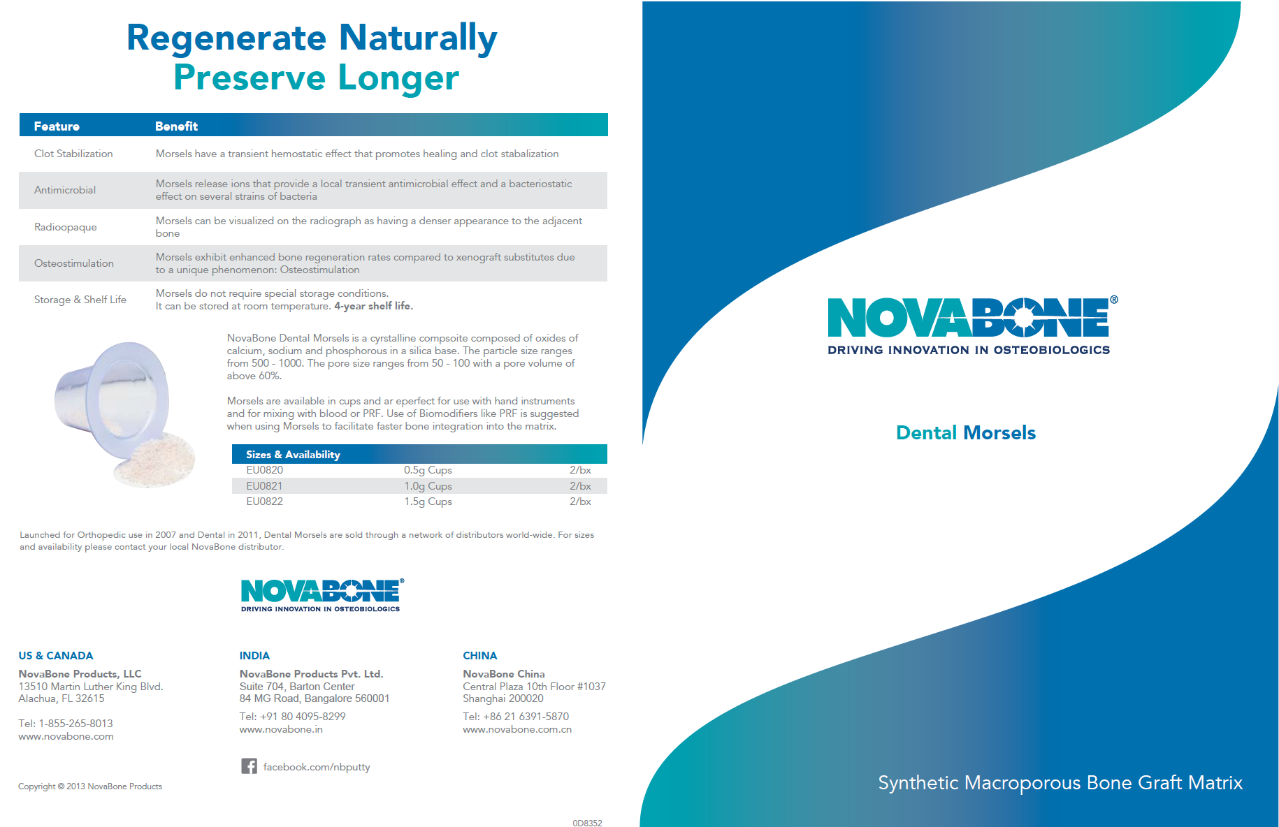 NovaBone Dental Morsels is a cyrstalline composite composed of oxides of calcium, sodium and phosphorous in a silica base.